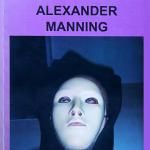 Alex Manning: protagonista di ALEX OVVERO ALEXANDER MANNING