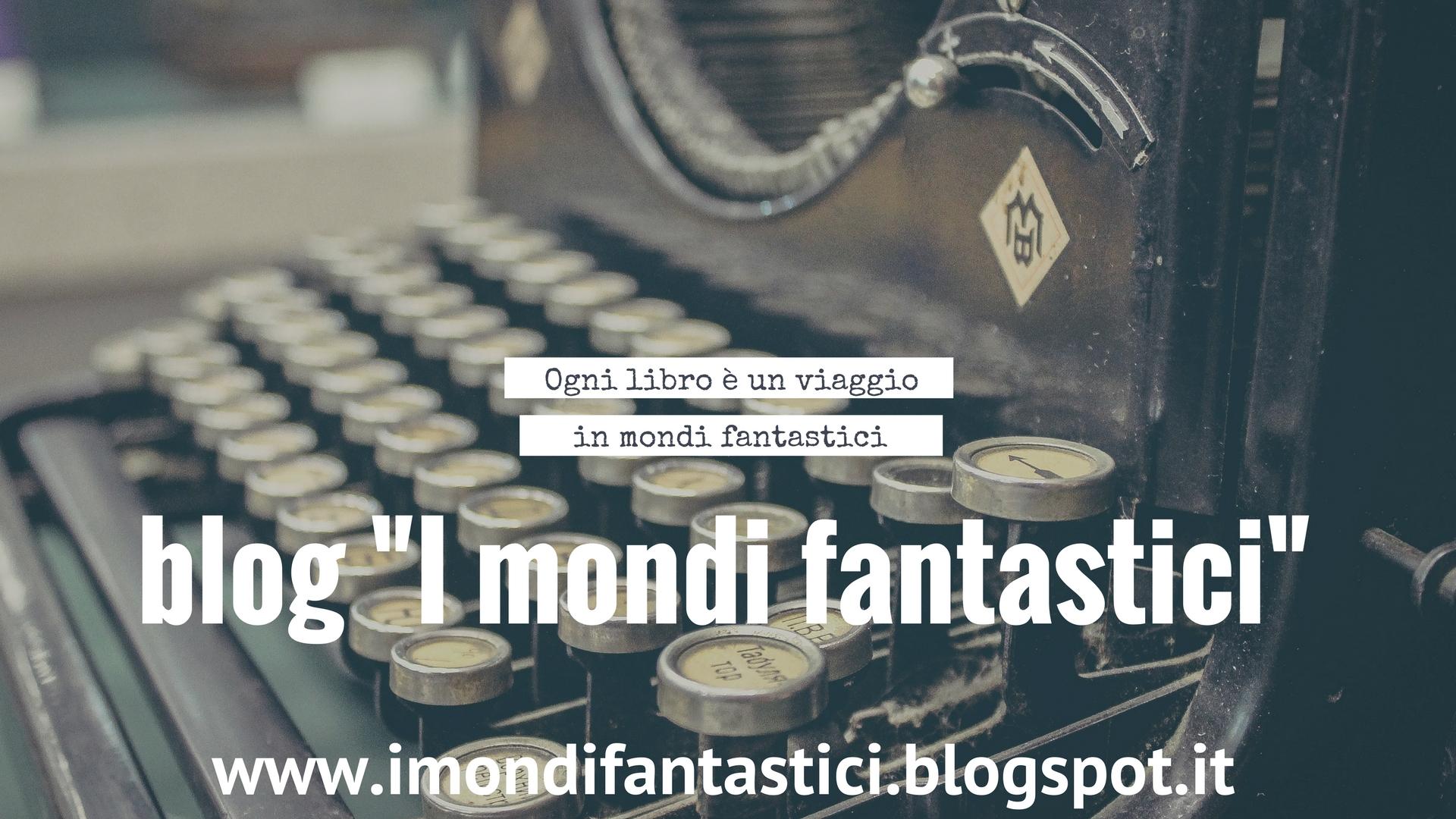 blog letteratura libri fantasy fantastica