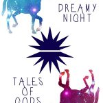 Dreamy Night; Tales of Gods
