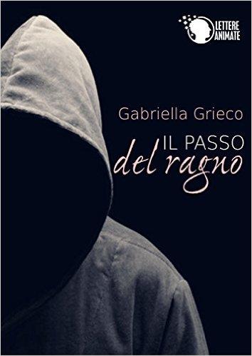 Il passo del ragno Gabriella Grieco amazon youtube