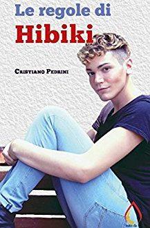 Le regole di Hibiki: booktrailer del libro di Cristiano Pedrini