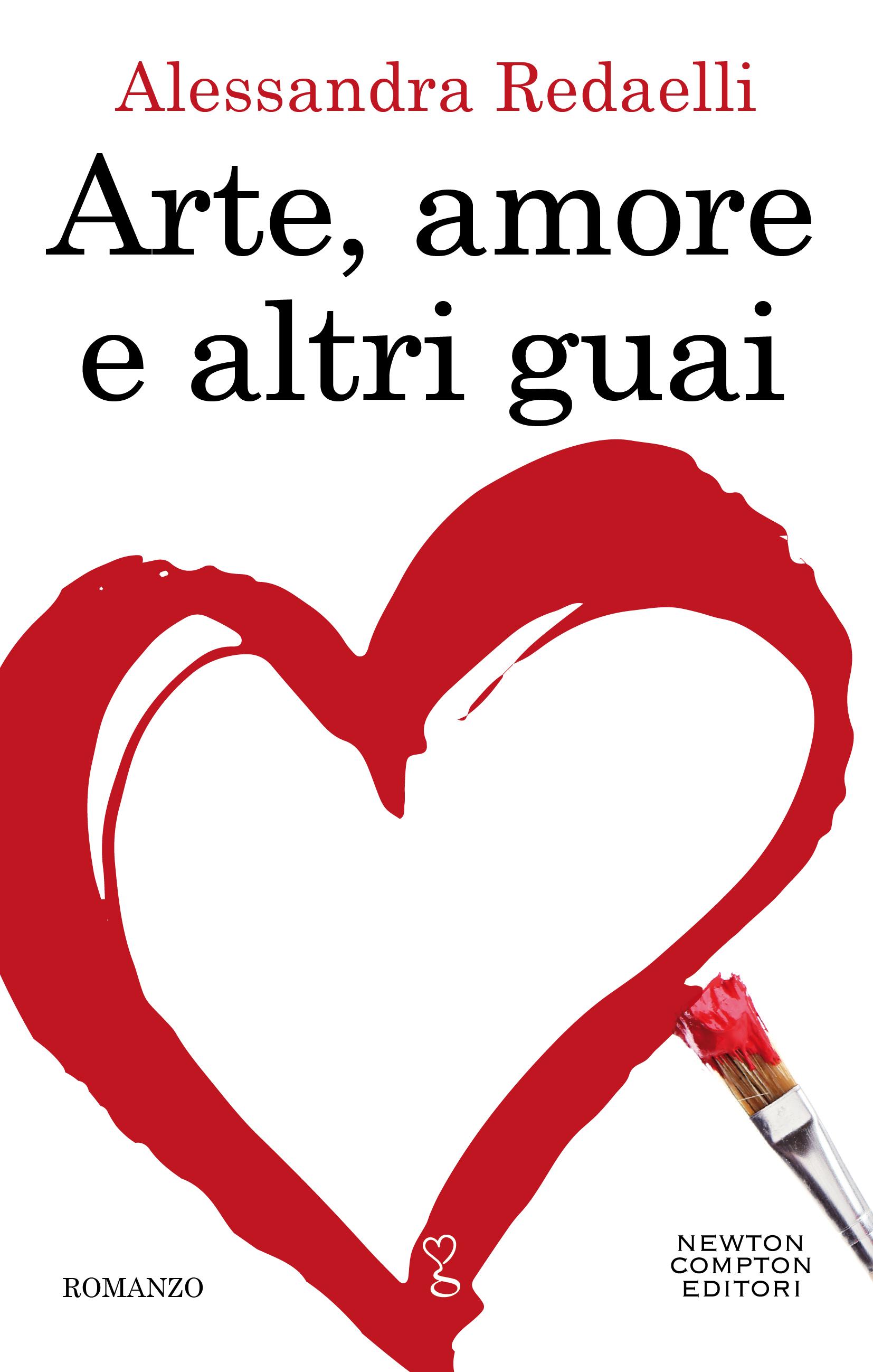 Arte amore altri guai newton compton intervista autrice amazon Mondadori feltrinelli