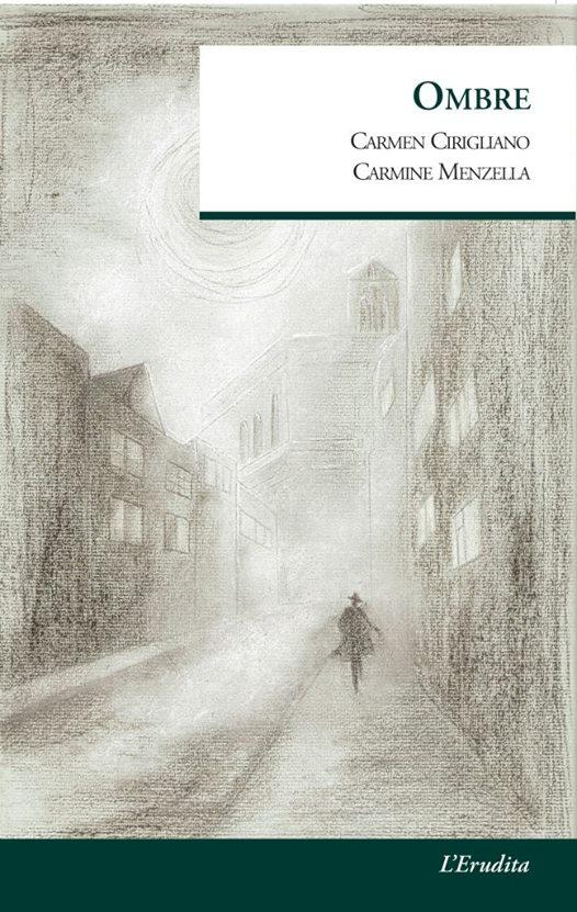 Carmen Cirigliano Carmine Menzella ombre