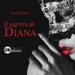 Il Segreto di Diana: intervista a Nadia Marra
