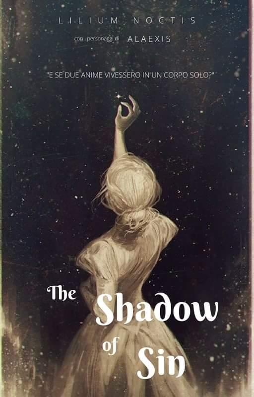 Shadow sin of lillium efp wattpad recensione testo libro capitolo