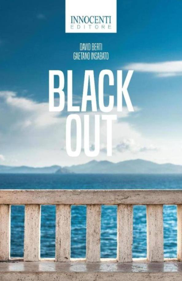 black out amazon feltrinelli ibs gaetano insabato david berti