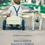 Nella notte fugge il giorno: intervista all'autore Umberto Soldatelli