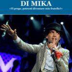 Fenomenologia di Mika: Intervista all'autrice Lucia Di Maro