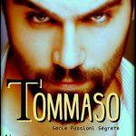 Segnalazione: Tommaso (Spin off – serie passioni segrete)