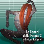 Le ceneri della fenice 3 – Broken Strings: copertina