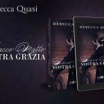 Scacco matto, Vostra Grazia: romanzo di Rebecca Quasi