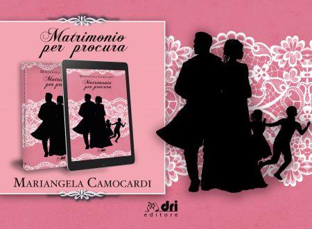 Matrimonio per procura di Mariangela Camocardi