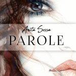 Parole: segnalazione del nuovo romanzo di Anita Sessa