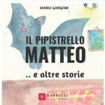 Il Pipistrello Matteo e altre storie: segnalazione