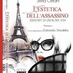 Silvia Celani: Intervista all'autrice – L'estetica dell'assassino