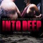 Into Deep: romanzo di Cristina Origone