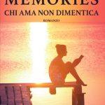 Memories – Chi ama non dimentica: segnalazione