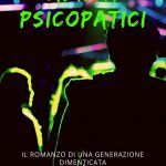 Alieni psicopatici: romanzo di Sergio Beducci