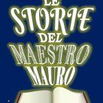 Le storie del maestro Mauro: segnalazione